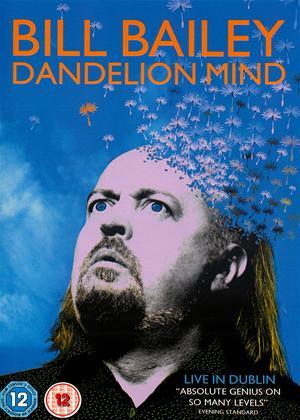 Rent Bill Bailey: Dandelion Mind: Live in Dublin Online DVD Rental