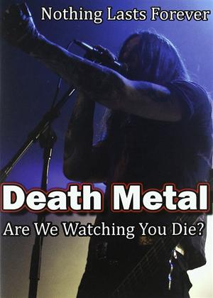Rent Death Metal: Are We Watching You Die? Online DVD Rental