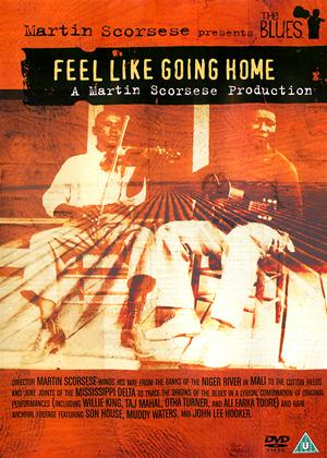 Rent The Blues: Feel Like Going Home Online DVD Rental