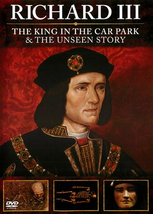 Rent Richard III: The King in the Carpark/The Unseen Story Online DVD Rental