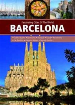 Rent Fascinating Cities of the World: Barcelona Online DVD Rental