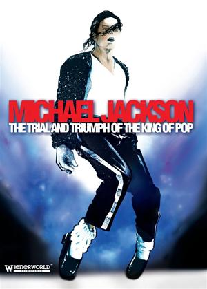 Rent Michael Jackson: The Trial and Triumph of The King of Pop Online DVD Rental