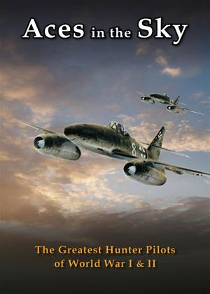 Rent Aces in the Sky: Greatest Hunter Pilots of WWI and WWII Online DVD Rental