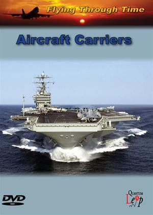 Rent Flying Through Time: Aircraft Carriers Online DVD Rental