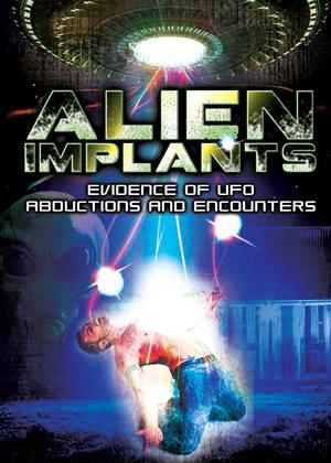 Rent Alien Implants: Evidence of UFO Abductions and Encounters Online DVD Rental