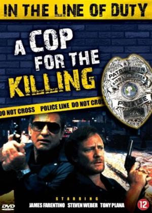 Rent In the Line of Duty: A Cop for the Killing Online DVD Rental