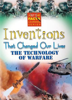 Rent Just the Facts: Inventions That Changed Our Lives: Technology of Warfare Online DVD Rental