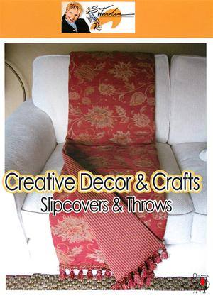 Rent Creative Decor and Crafts: Slipovers and Throws Online DVD Rental