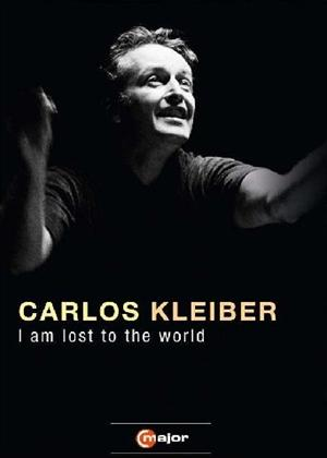 Rent Carlos Kleiber: I Am Lost to the World Online DVD Rental
