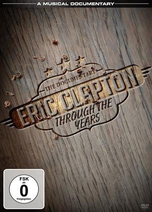 Rent Eric Clapton: Through the Years Online DVD Rental