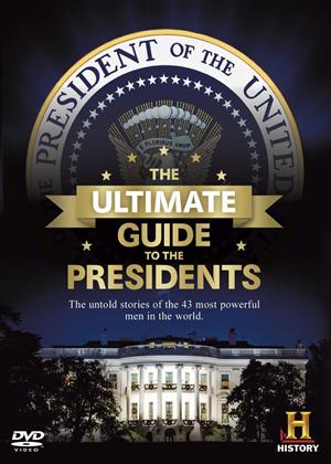 Rent The Ultimate Guide to the Presidents Online DVD Rental