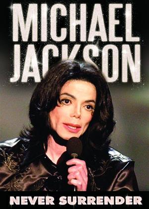 Rent Michael Jackson: Never Surrender Online DVD Rental