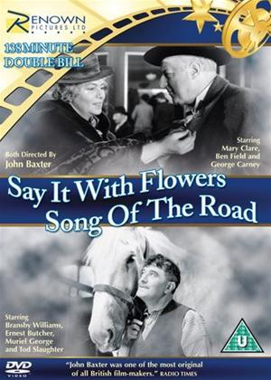 Rent Say It with Flowers / Song of the Road Online DVD Rental