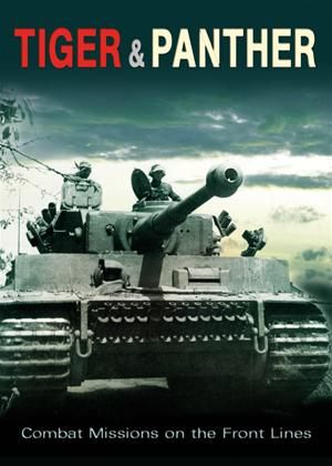 Rent Tiger and Panther: Combat Missions On the Front Lines Online DVD Rental
