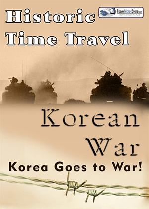 Rent Historic Time Travel: Korean War Online DVD Rental
