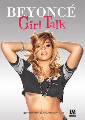 Rent Beyoncé: Girl Talk Online DVD Rental