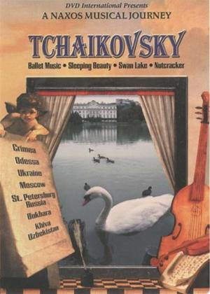 Rent A Naxos Musical Journey: Tchaikovsky: Ballet Music Online DVD Rental