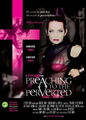 Rent Preaching to the Perverted Online DVD Rental