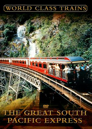 Rent World Class Trains: The Great South Pacific Express Online DVD Rental