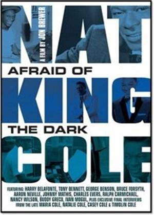Rent Nat King Cole: Afraid of the Dark Online DVD Rental