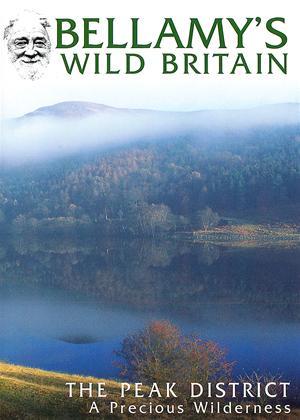 Rent Bellamy's Wild Britain: The Peak District Online DVD & Blu-ray Rental