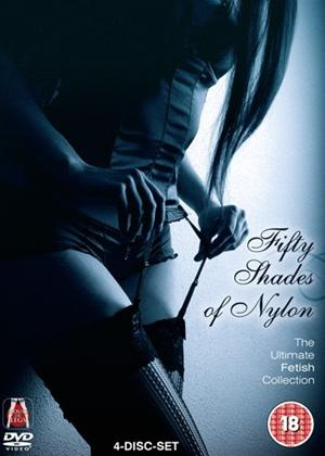 Rent Fifty Shades of Nylon: The Ultimate Fetish Collection Online DVD Rental