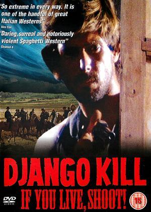 Django Kill: If You Live, Shoot! Online DVD Rental