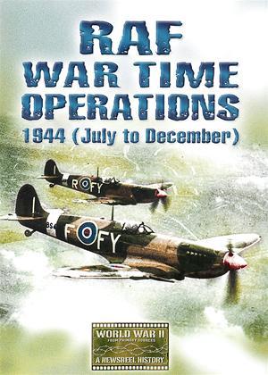 Rent RAF Wartime Operations: 1944 (July to December) Online DVD Rental