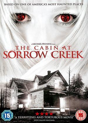 Rent The Cabin at Sorrow Creek (aka The Legend of Sorrow Creek) Online DVD Rental