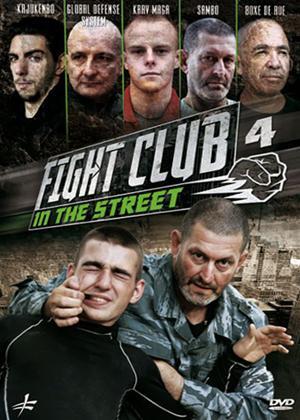 Rent Fight Club in the Street: Vol.4 Online DVD Rental