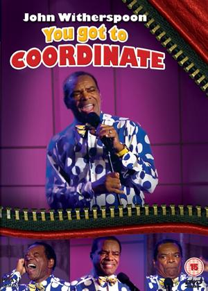 Rent John Witherspoon: You Got to Coordinate Online DVD Rental