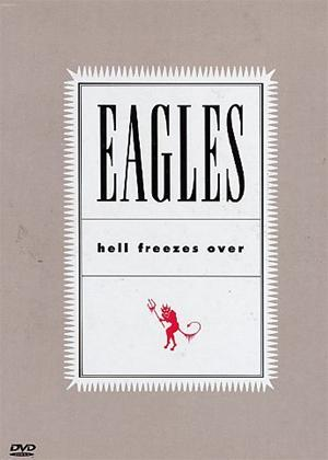 Rent Eagles: Hell Freezes Over Online DVD Rental