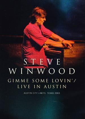 Rent Steve Winwood: Gimme Some Lovin': Live in Austin Online DVD Rental