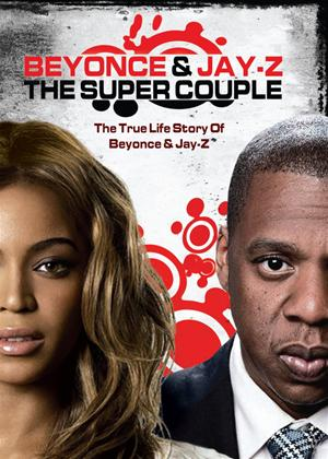 Rent Beyoncé and Jay-Z: Super Couple Online DVD Rental