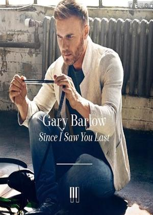 Rent Gary Barlow: Since You Saw Him Last Online DVD Rental