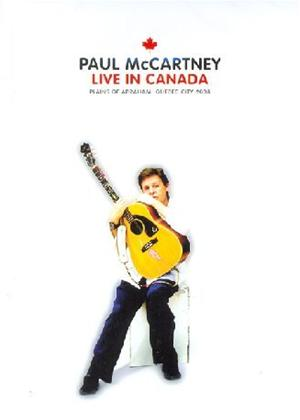 Rent Paul McCartney: Live in Canada Online DVD Rental