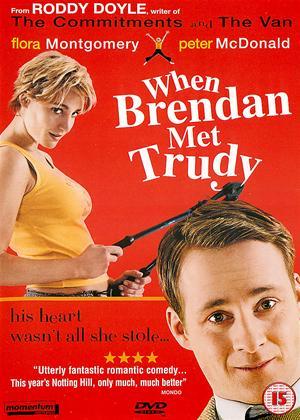 Rent When Brendan Met Trudy Online DVD Rental