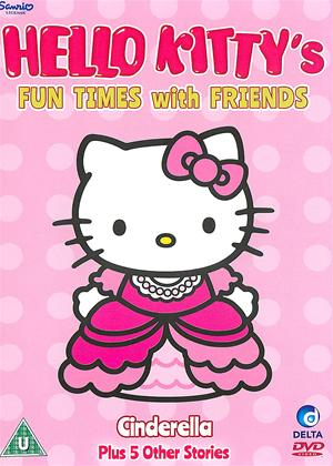 Rent Hello Kitty's Fun Times with Friends: Cinderella Plus 5 Other Stories Online DVD Rental