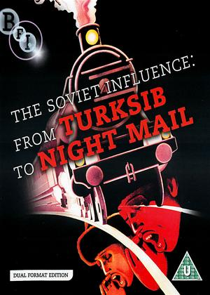 Rent The Soviet Influence: From Turksib to Night Mail Online DVD & Blu-ray Rental