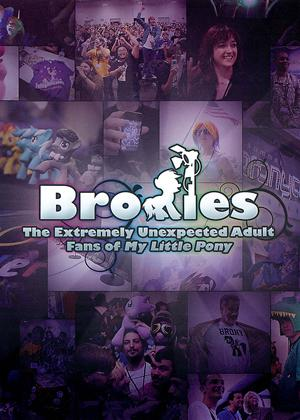 Rent Bronies: The Extremely Unexpected Adult Fans of My Little Pony Online DVD Rental