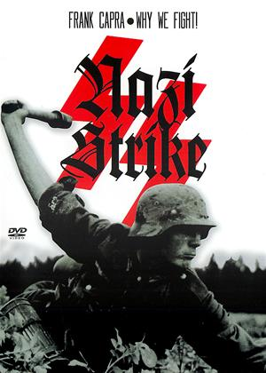 Rent Frank Capra's Why We Fight: Nazi Strike Online DVD & Blu-ray Rental