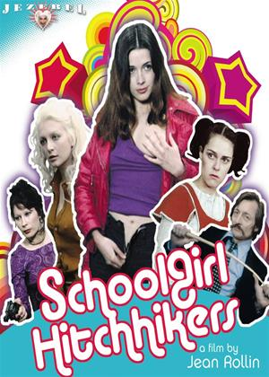 Rent Schoolgirl Hitchhikers (aka Jeunes Filles Impudiques) Online DVD Rental