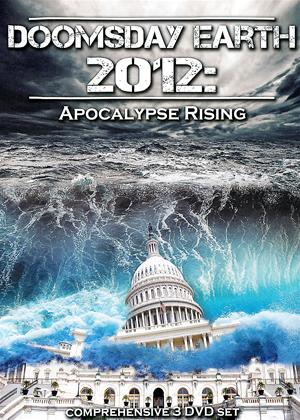 Rent Doomsday Earth 2012: Apocalypse Rising Online DVD Rental