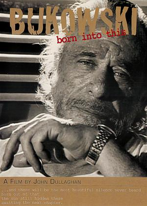 Rent Bukowski: Born into This Online DVD & Blu-ray Rental