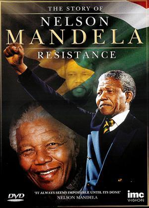 Rent The Story of Nelson Mandella: Resistance Online DVD Rental