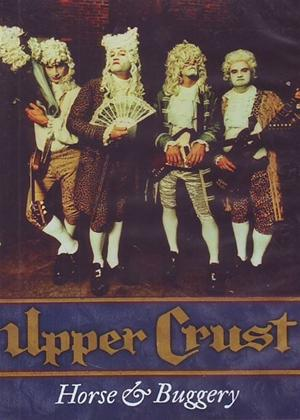 Rent The Upper Crust: Horse and Buggery Online DVD Rental