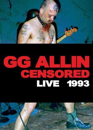 Rent GG Allin: (Un)Censored: Live 1993 Online DVD Rental