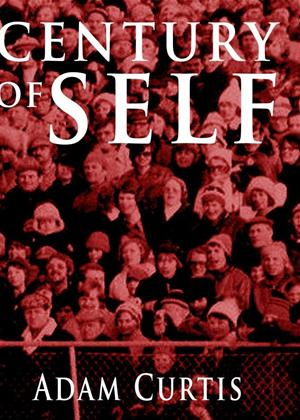 Rent The Century of the Self: Series Online DVD Rental