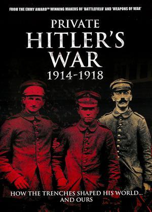 Rent Private Hitler's War 1914-1918 Online DVD Rental