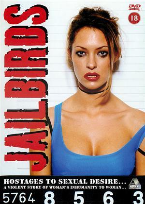 Rent Jailbirds (aka Le evase - Storie di sesso e di violenze) Online DVD Rental